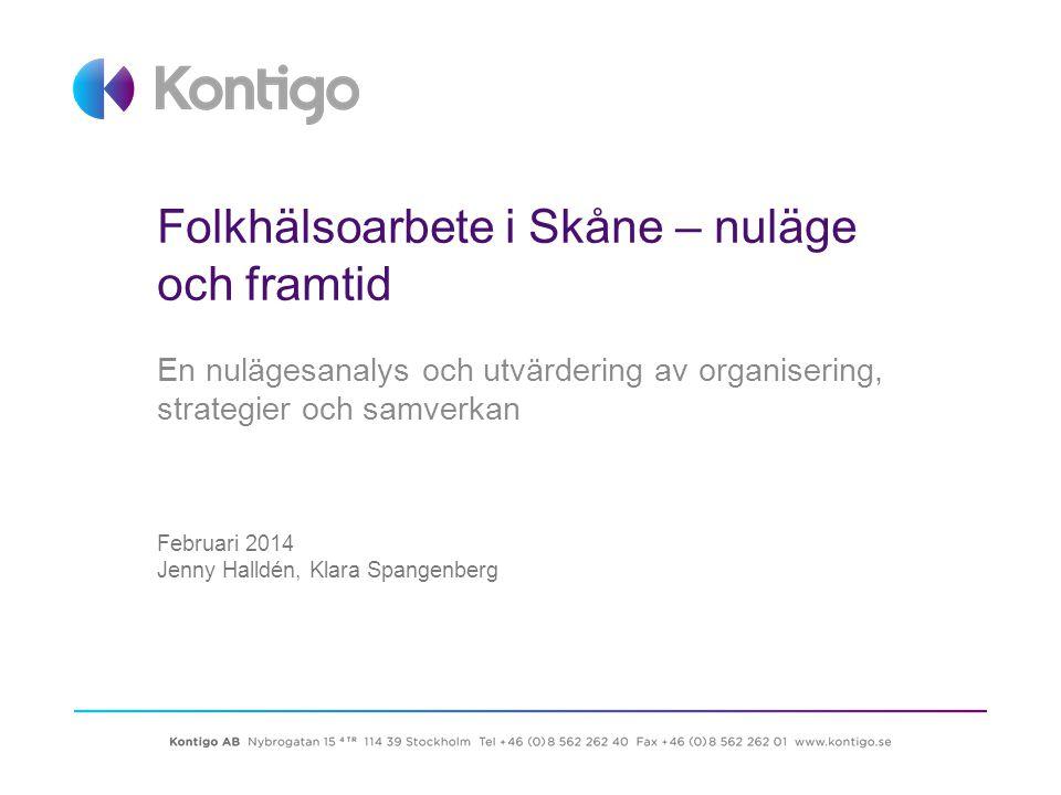 Folkhälsoarbete i Skåne – nuläge och framtid