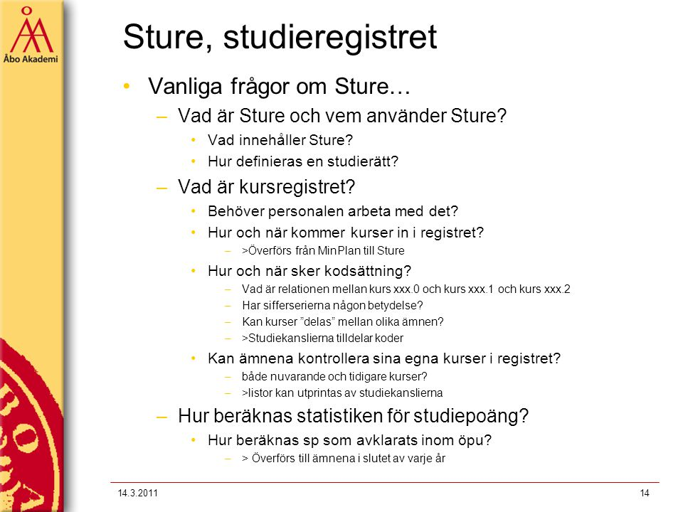 Sture, studieregistret