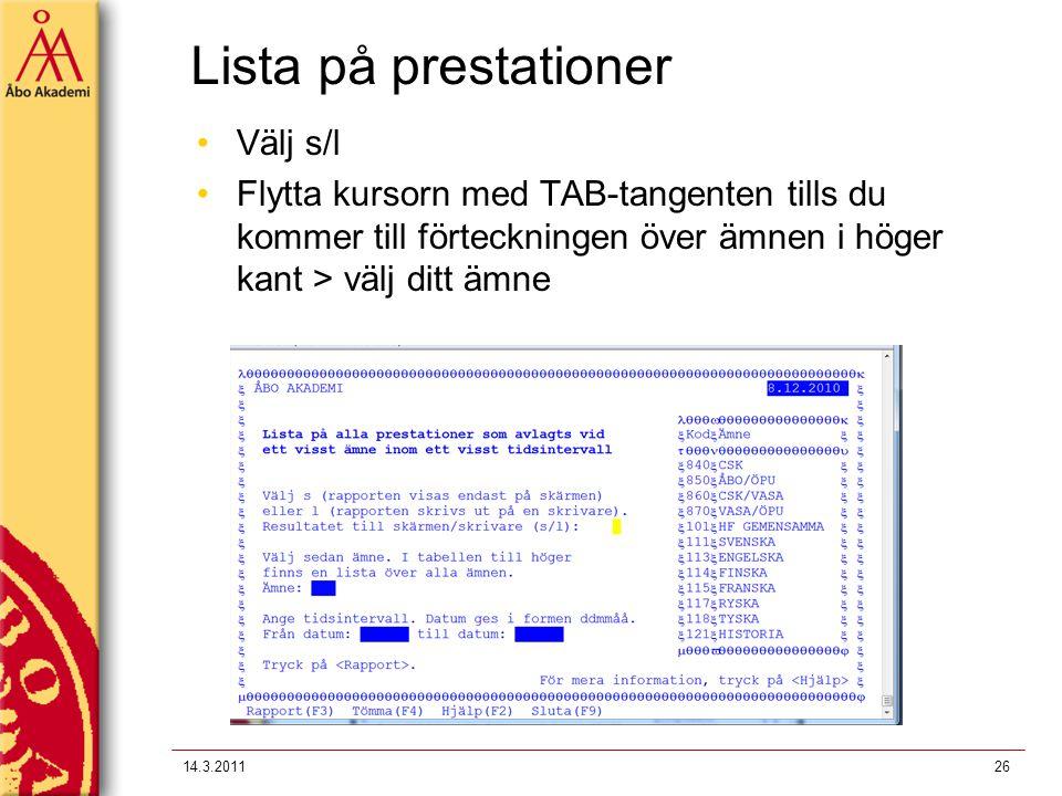 Lista på prestationer Välj s/l