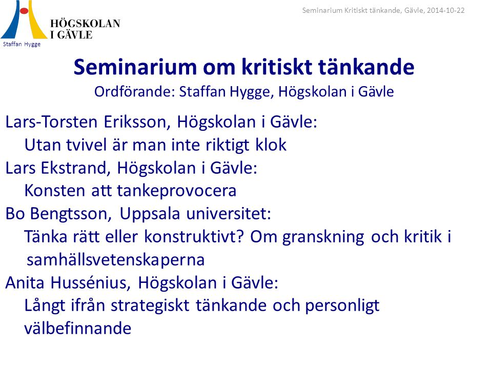 Seminarium Kritiskt tänkande, Gävle, 2014-10-22