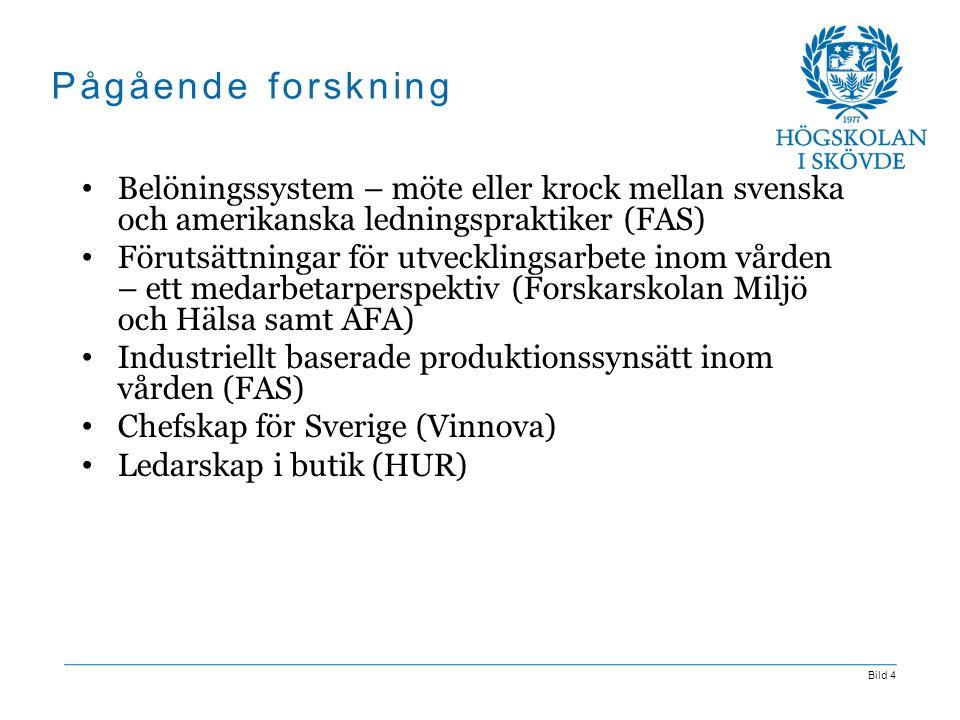 Pågående forskning Belöningssystem – möte eller krock mellan svenska och amerikanska ledningspraktiker (FAS)