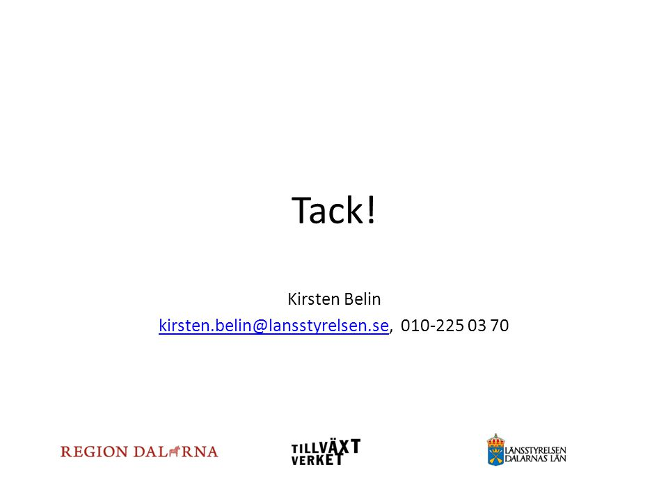 Kirsten Belin kirsten.belin@lansstyrelsen.se, 010-225 03 70