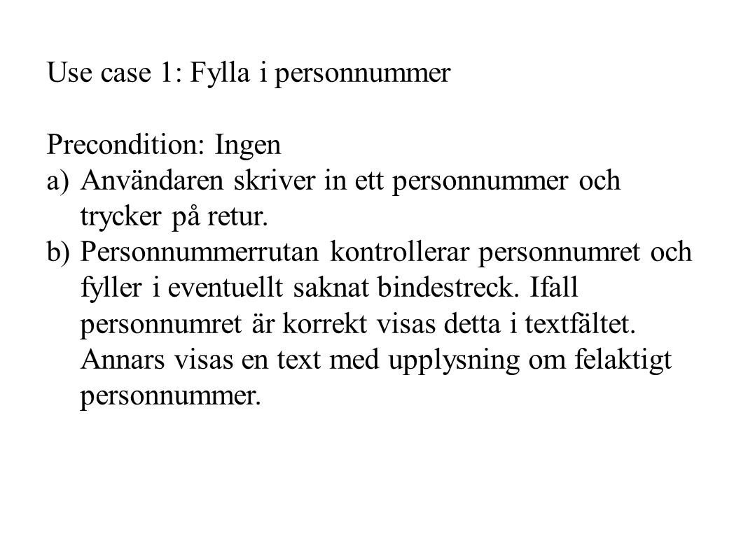 Use case 1: Fylla i personnummer
