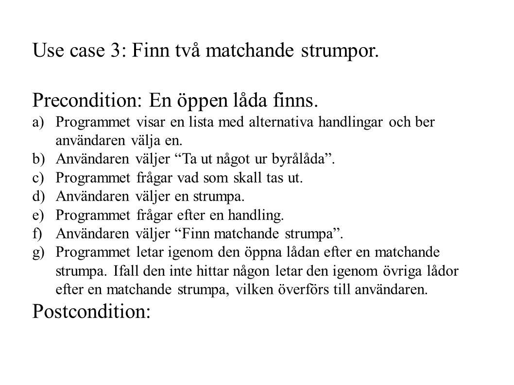 Use case 3: Finn två matchande strumpor.