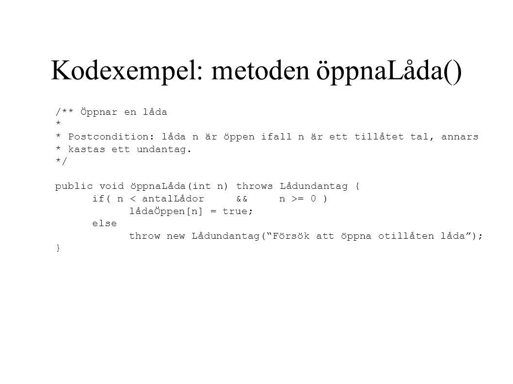 Kodexempel: metoden öppnaLåda()