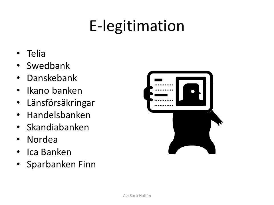 E-legitimation Telia Swedbank Danskebank Ikano banken Länsförsäkringar
