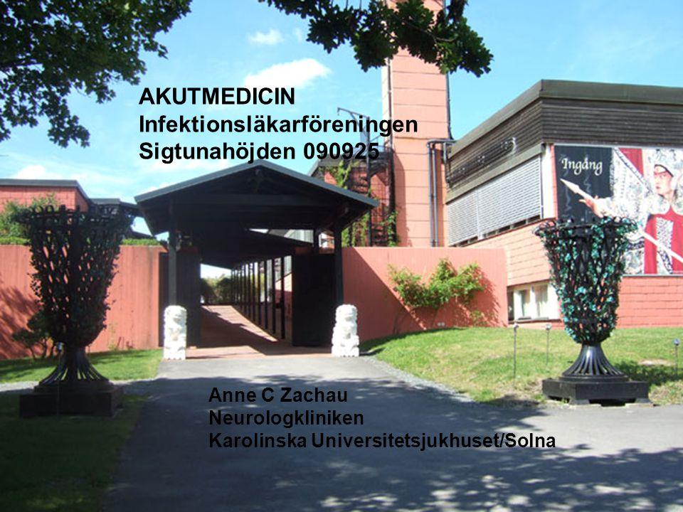 AKUTMEDICIN Infektionsläkarföreningen Sigtunahöjden 090925