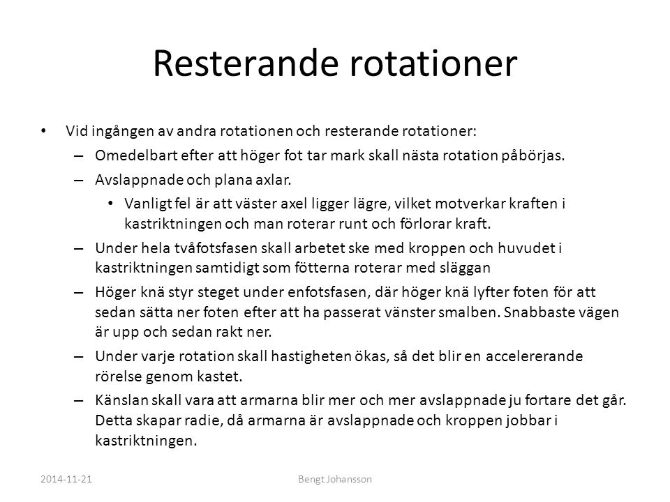 Resterande rotationer