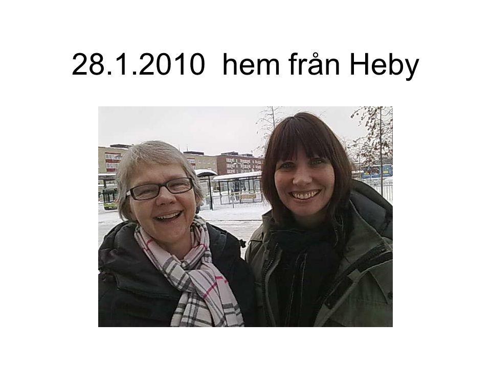 28.1.2010 hem från Heby