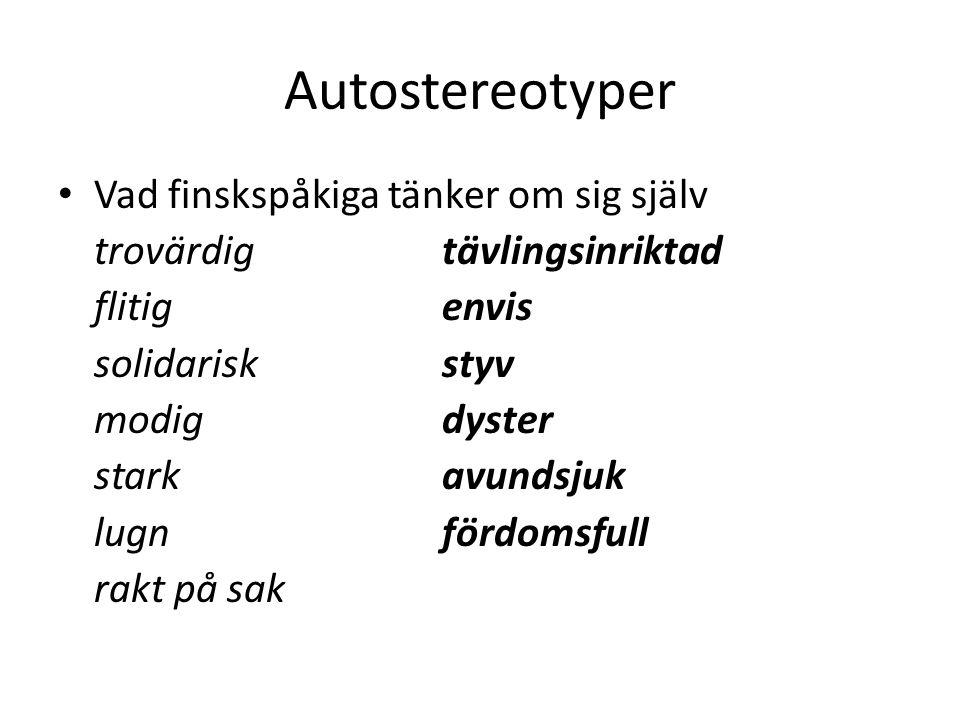 Autostereotyper Vad finskspåkiga tänker om sig själv