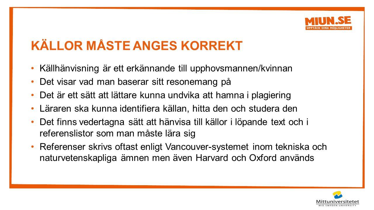 KÄLLOR MÅSTE ANGES KORREKT