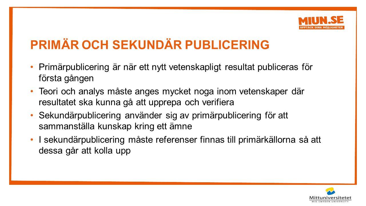 PRIMÄR OCH SEKUNDÄR PUBLICERING