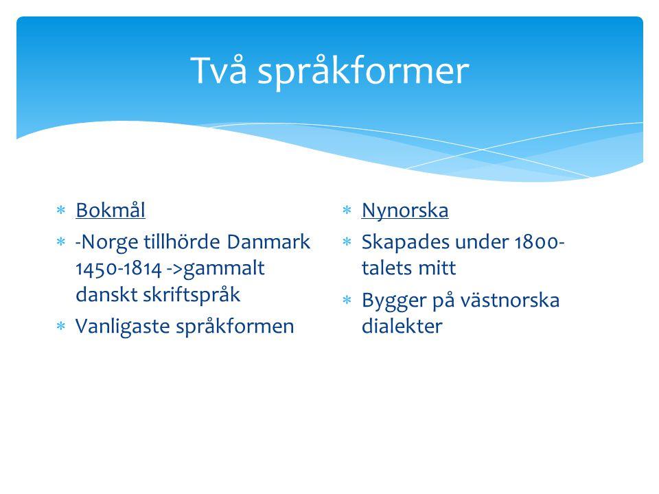 Två språkformer Bokmål