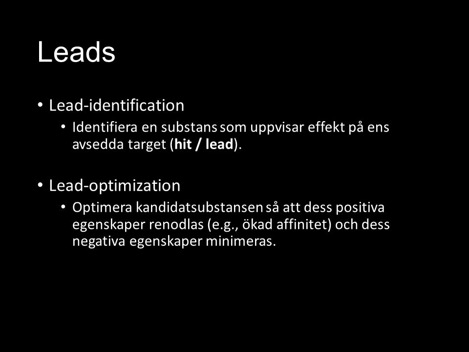 Leads Lead-identification Lead-optimization