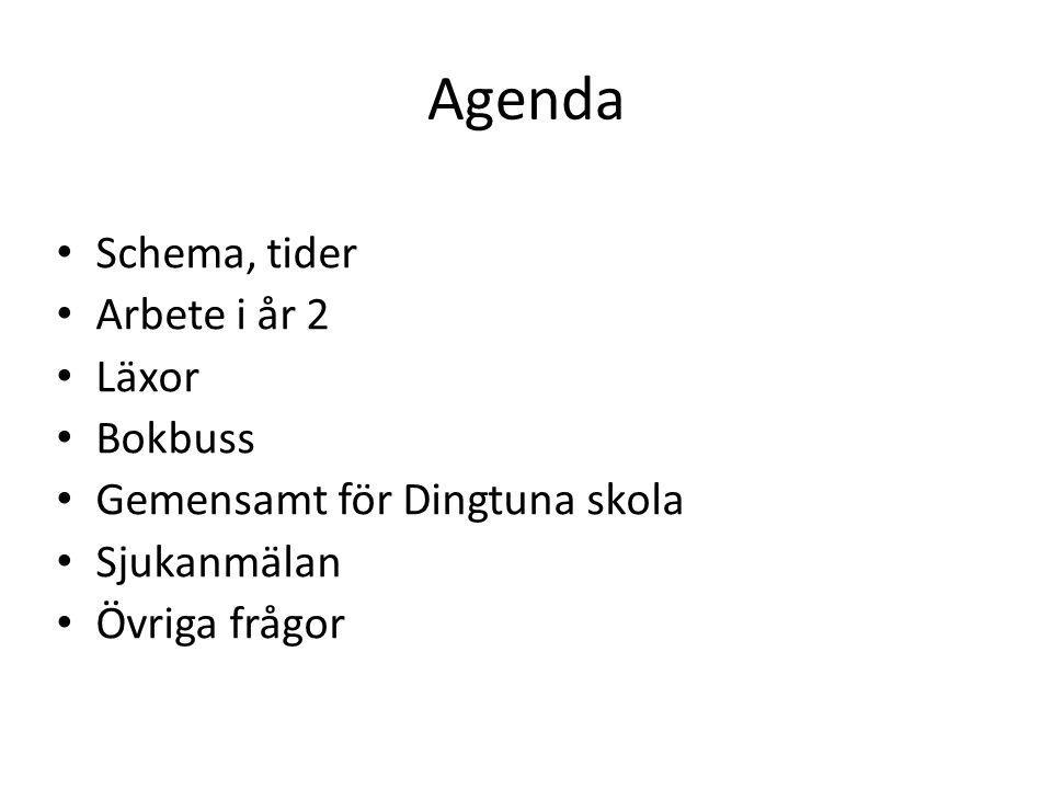 Agenda Schema, tider Arbete i år 2 Läxor Bokbuss