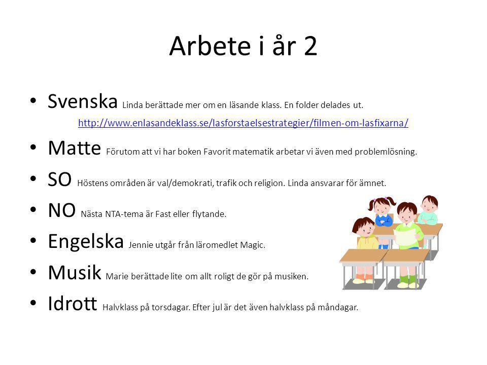 Arbete i år 2 Svenska Linda berättade mer om en läsande klass. En folder delades ut.