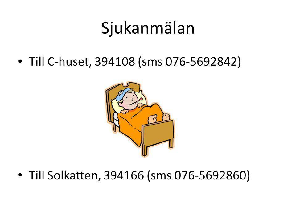 Sjukanmälan Till C-huset, 394108 (sms 076-5692842)