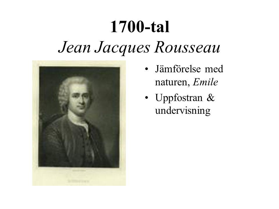 1700-tal Jean Jacques Rousseau