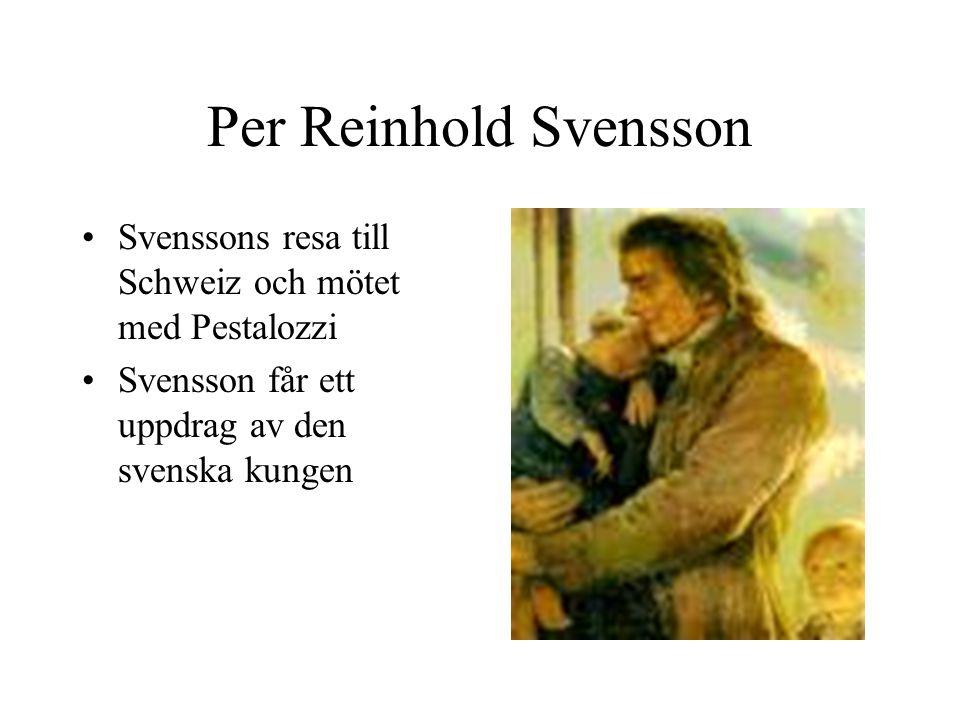 Per Reinhold Svensson Svenssons resa till Schweiz och mötet med Pestalozzi.