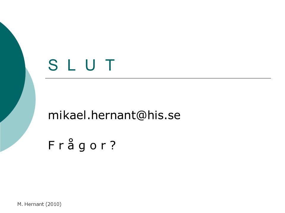 mikael.hernant@his.se F r å g o r