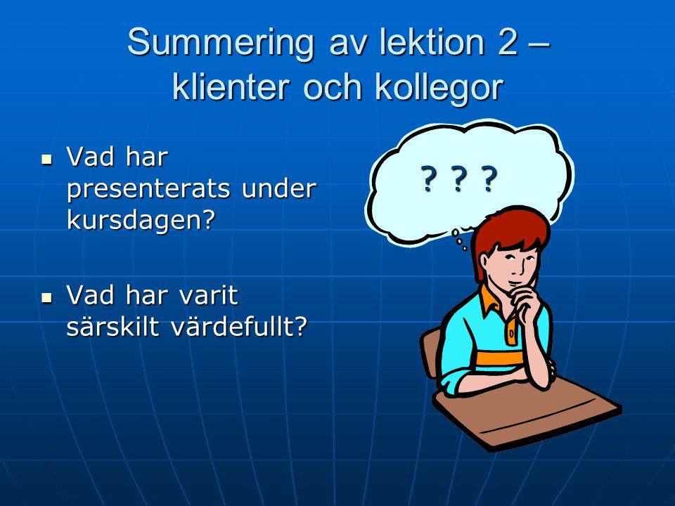 Summering av lektion 2 – klienter och kollegor