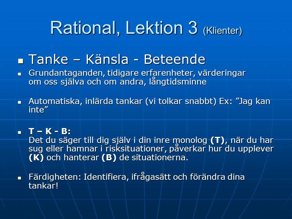 Rational, Lektion 3 (Klienter)