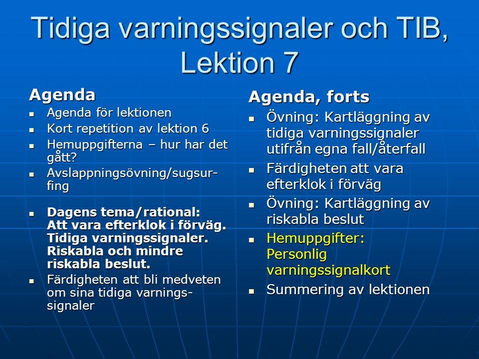 Tidiga varningssignaler och TIB, Lektion 7