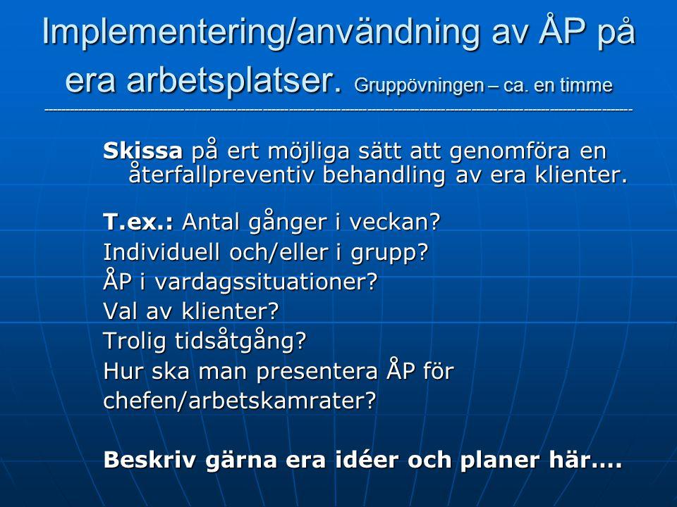 Implementering/användning av ÅP på era arbetsplatser