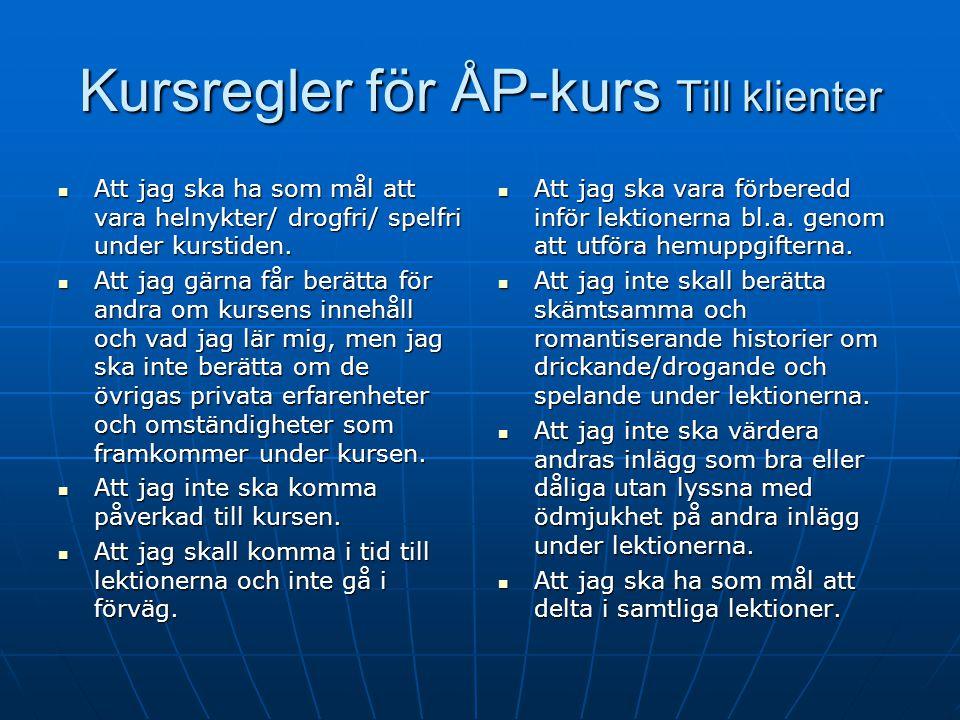 Kursregler för ÅP-kurs Till klienter