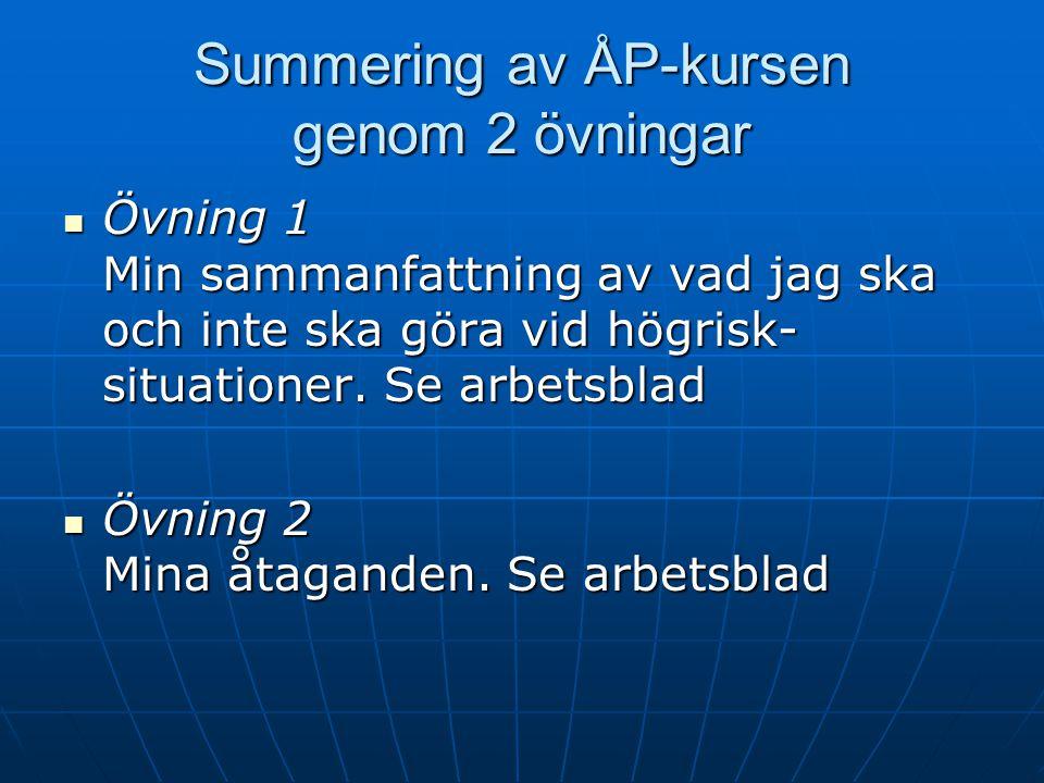 Summering av ÅP-kursen genom 2 övningar