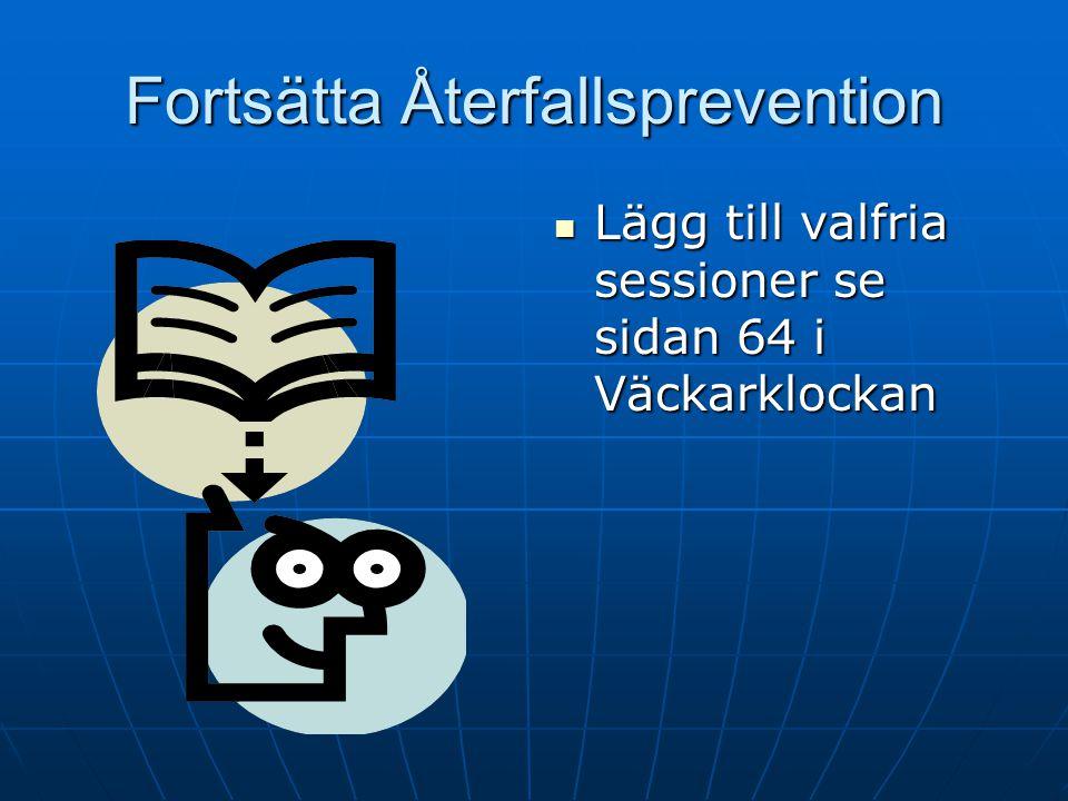 Fortsätta Återfallsprevention