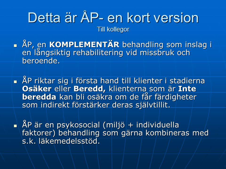 Detta är ÅP- en kort version Till kollegor