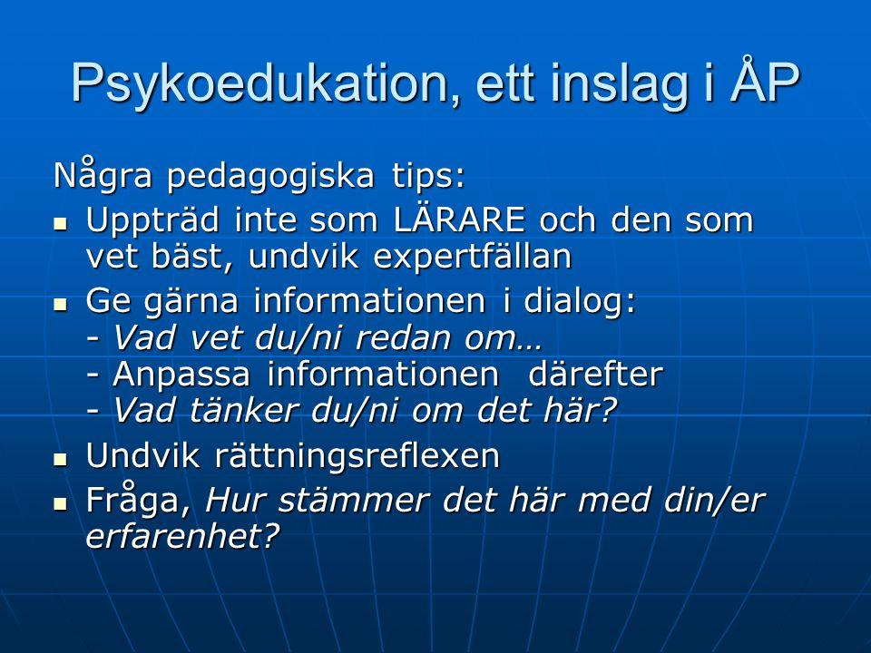 Psykoedukation, ett inslag i ÅP
