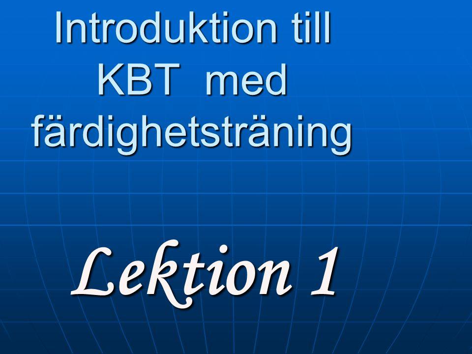 Introduktion till KBT med färdighetsträning