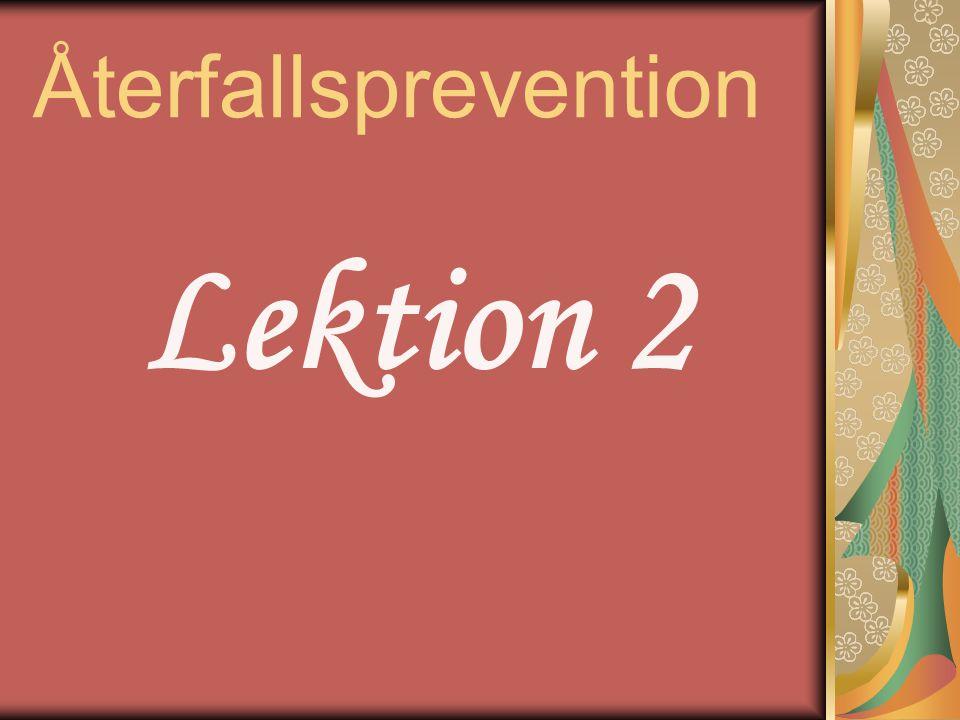 Återfallsprevention Lektion 2