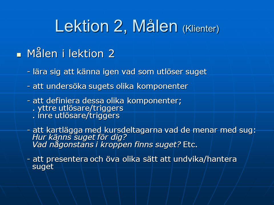 Lektion 2, Målen (Klienter)