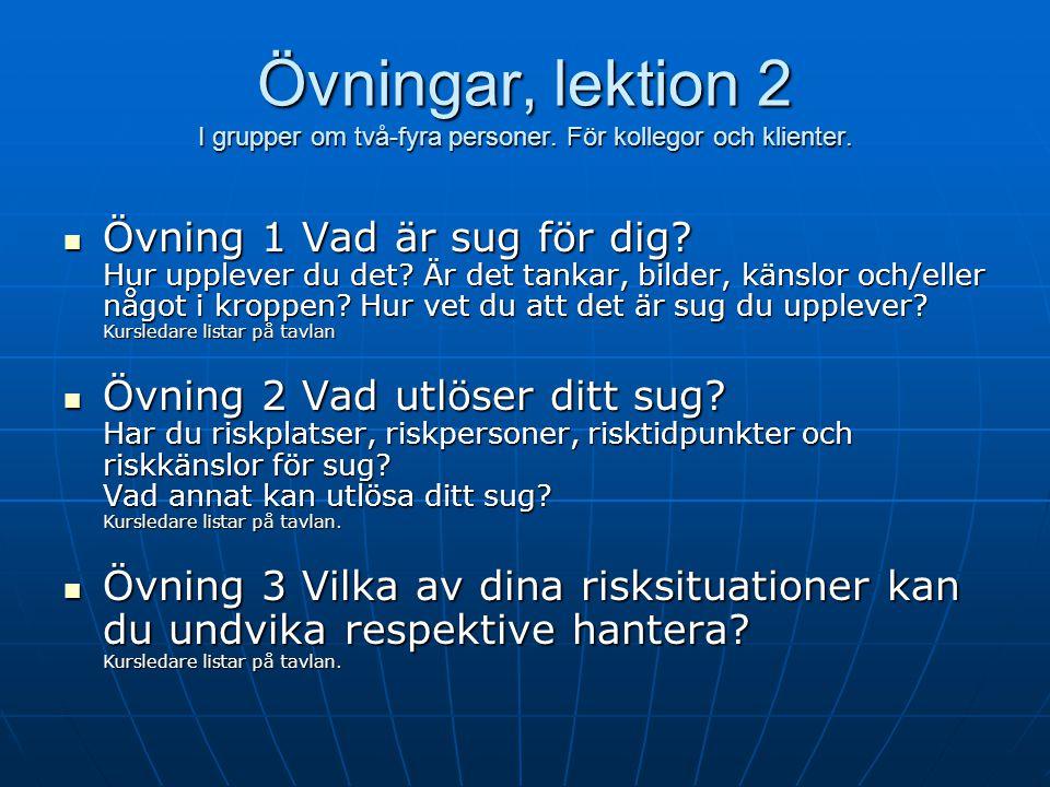 Övningar, lektion 2 I grupper om två-fyra personer