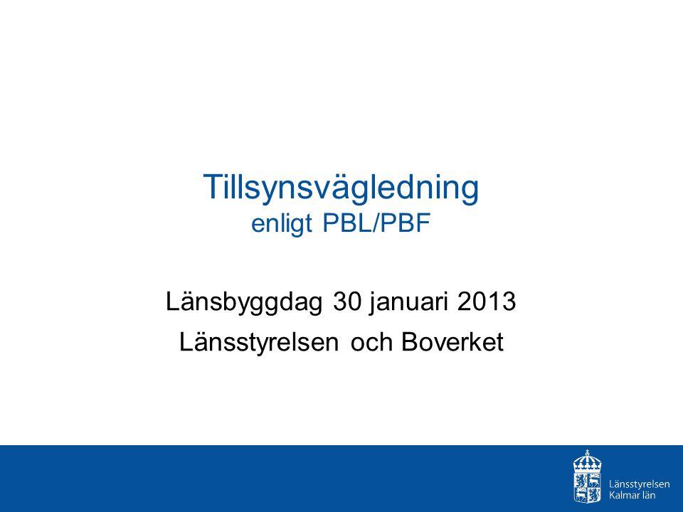 Tillsynsvägledning enligt PBL/PBF