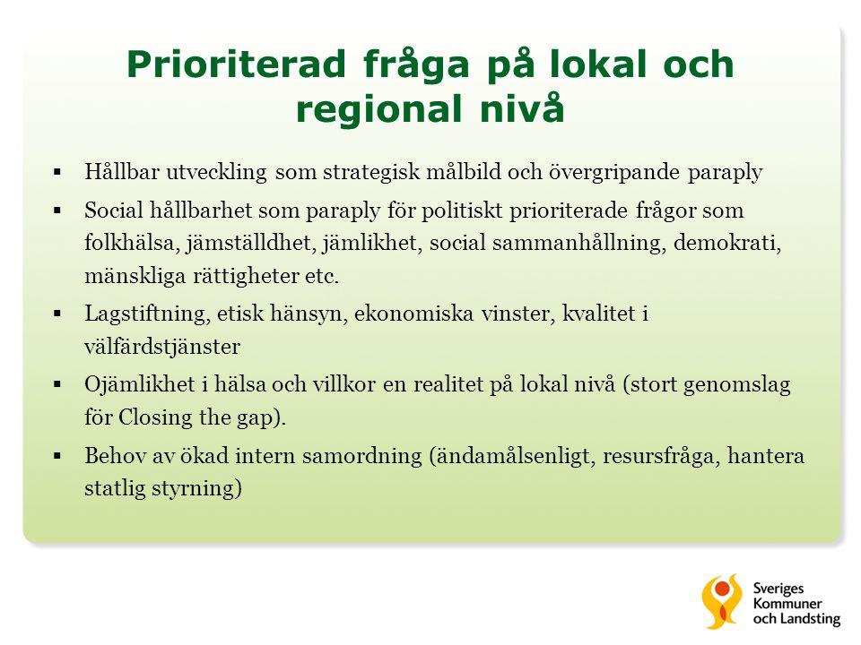 Prioriterad fråga på lokal och regional nivå