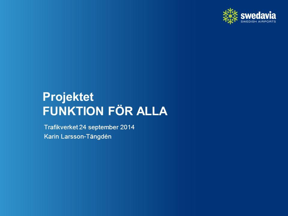 Projektet FUNKTION FÖR ALLA