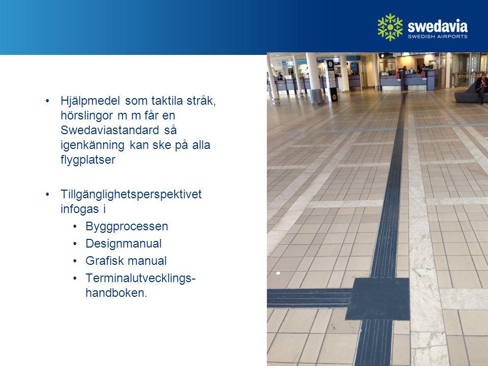 Hjälpmedel som taktila stråk, hörslingor m m får en Swedaviastandard så igenkänning kan ske på alla flygplatser