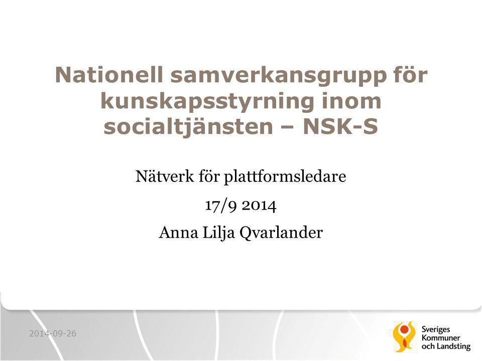 Nätverk för plattformsledare 17/9 2014 Anna Lilja Qvarlander