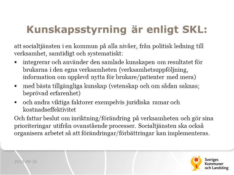 Kunskapsstyrning är enligt SKL: