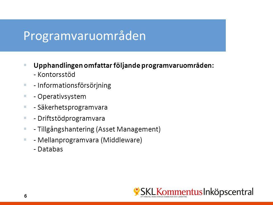 Programvaruområden Upphandlingen omfattar följande programvaruområden: - Kontorsstöd. - Informationsförsörjning.
