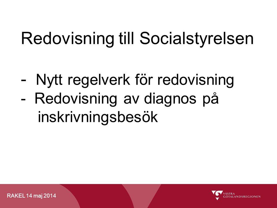 Redovisning till Socialstyrelsen - Nytt regelverk för redovisning - Redovisning av diagnos på inskrivningsbesök