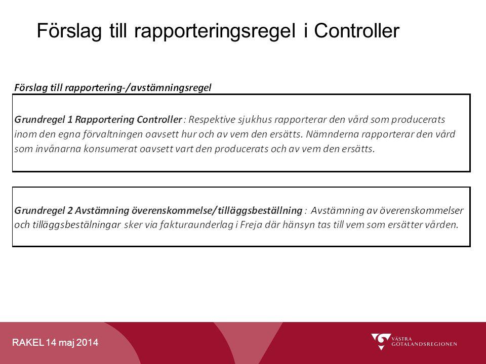 Förslag till rapporteringsregel i Controller