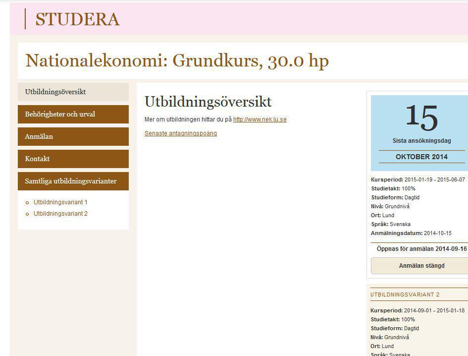 På de följande sidorna kan du se hur några utbildningspresentationer ser ut på www.lu.se i dag.