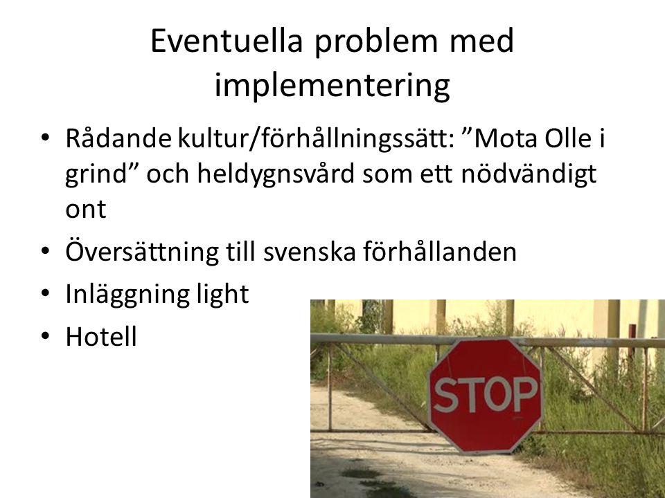 Eventuella problem med implementering