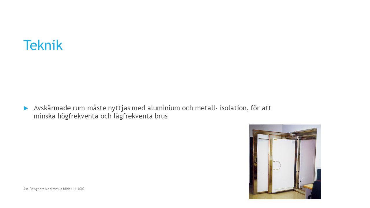 Teknik Avskärmade rum måste nyttjas med aluminium och metall- isolation, för att minska högfrekventa och lågfrekventa brus.