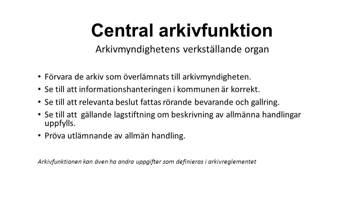 Central arkivfunktion